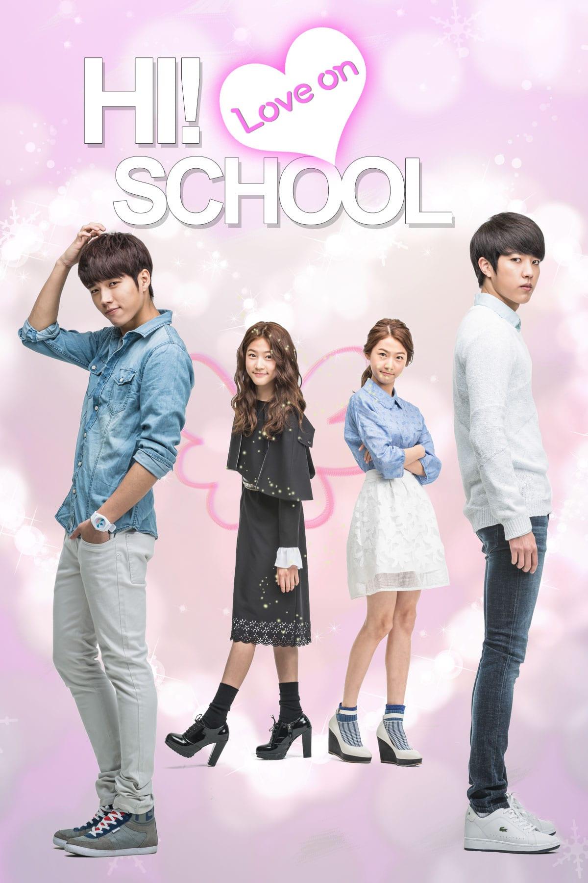 مسلسل 2014 Hi! School Love On المدرسة الثانوية بدء الحب مترجم + تقرير